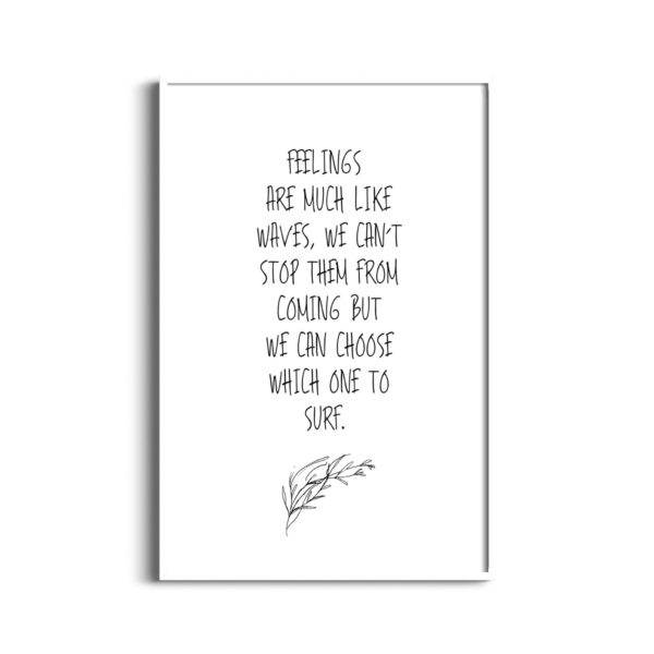 Feelings Are Much Like Waves Quote Poster in white frame