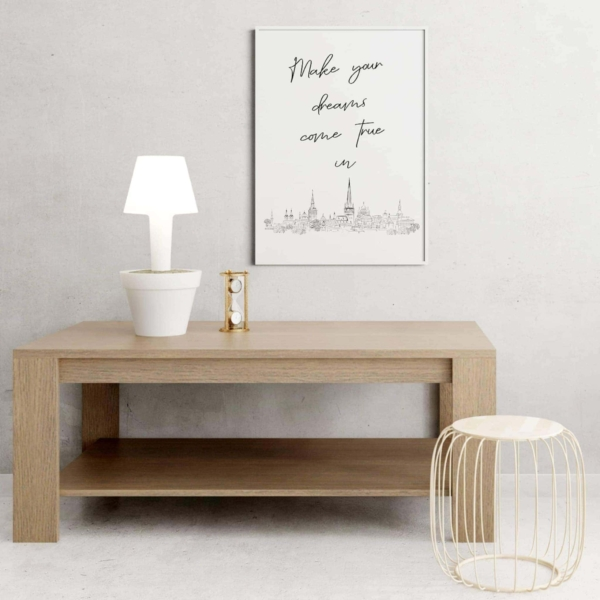 Make your dreams come true in Tallinn Poster in white frame on the wall